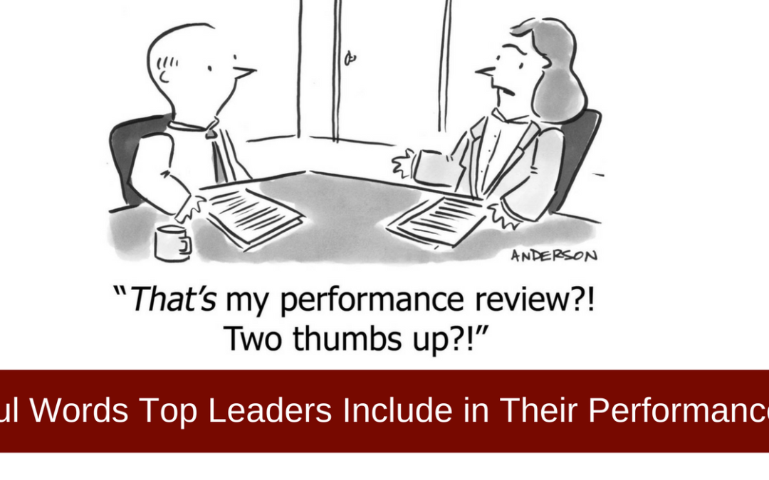 3 Powerful Words Top Leaders Include in Their Performance Review