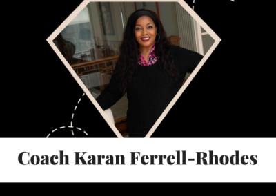 Coach Karan Ferrell Rhodes | Leadership Coach for Executive and High Potential Leaders