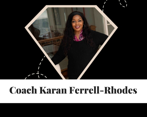Coach Karan Ferrell Rhodes | Leadership Coach for Executive and High Potential Leaders