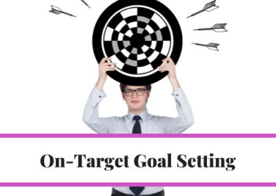 On-Target Goal Setting