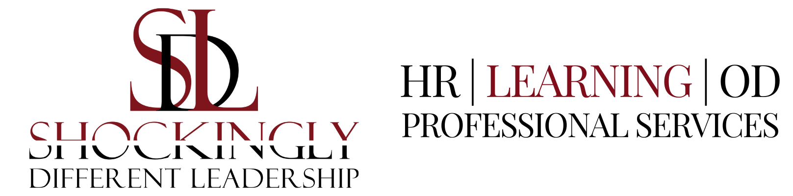 Talent Development, HR, and OD Consulting| Shockingly Different Leadership