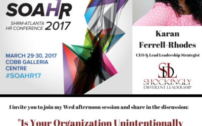 SOAHR17 – Karan Ferrell Rhodes Presenting on High Potential Leadership